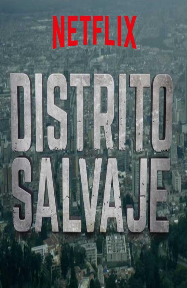 Ver Serie Distrito Salvaje Online HD