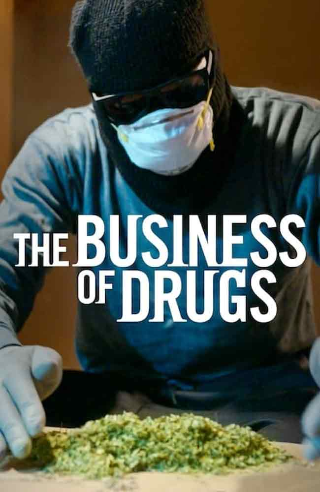 Ver Serie The Business of Drugs Online HD