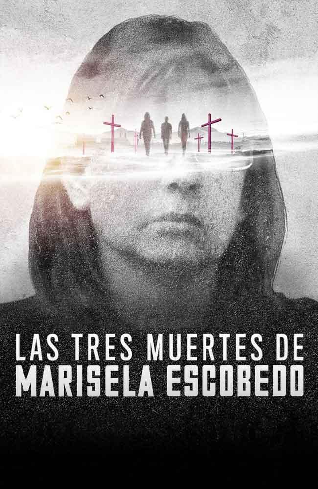 Ver o Descargar Pelicula Las Tres Muertes De Marisela Escobedo Online Gratis HD En Español Latino - Castellano & Subtitulado