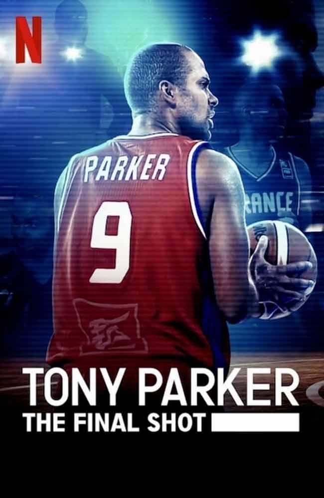 Tony Parker: La Ultima Canasta