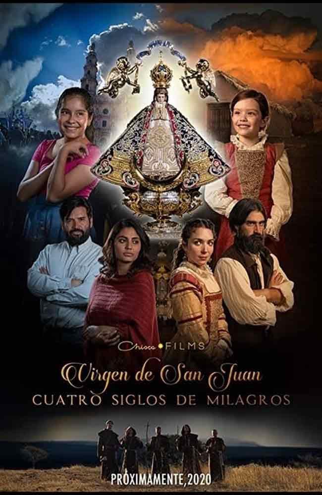 Ver o Descargar Virgen de San Juan, Cuatro Siglos de Milagros Pelicula Completa Online